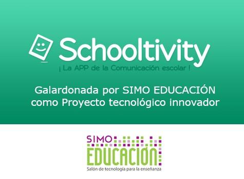 Schooltivity galardonada por SIMO Educación como Proyecto Tecnológico Innovador